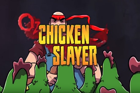 Oz Chicken Slayer (Google Daydream)