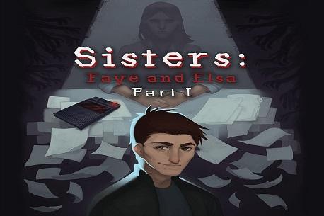 Sisters: Faye & Elsa Part I (Google Daydream)