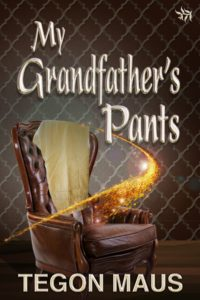 My Grandfathers Pants by Tegon Maus