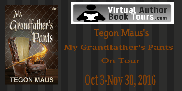 My Grandfather's Pants by Tegon Maus