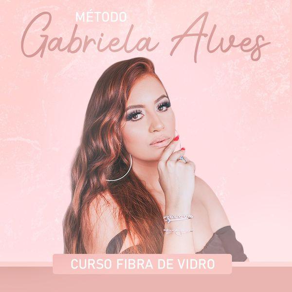 Curso fibra de vidro método Gabriela Alves é bom e vale a pena