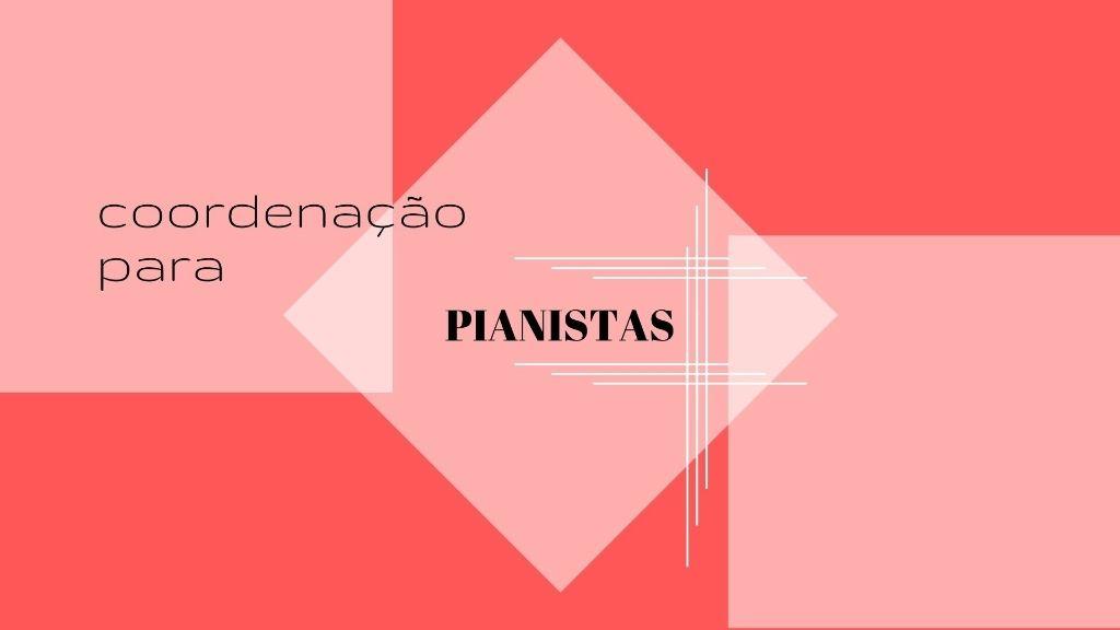 coordenação para pianistas curso