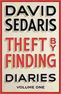 David Sedaris Theft by Finding Diaries book