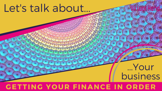Getting your finances in order  Virtual Hand PA Services