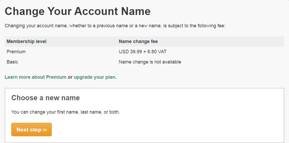 Premium members can now change their names