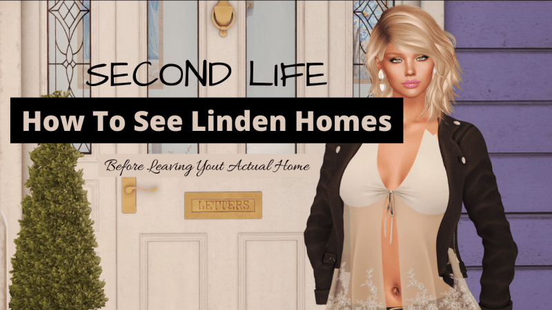 🏠 #SecondLife Tips How Do I Do to See a Linden Home PREVIEW before Leaving my Actual Linden Home? 🏠