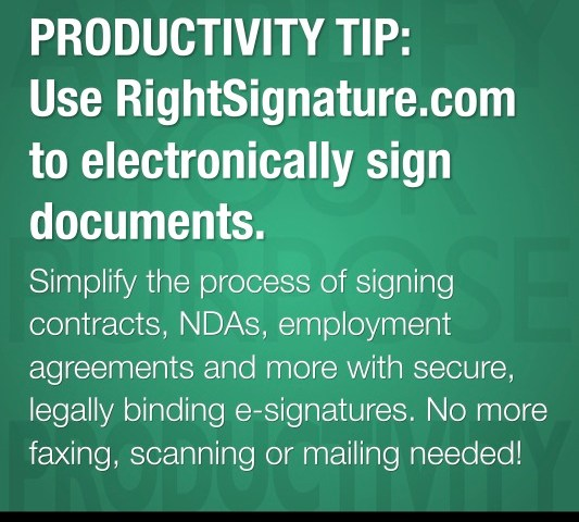 PRODUCTIVITY TIP: Use RightSignature.com to electronically sign documents