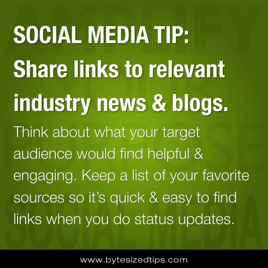 SOCIAL MEDIA TIP: Share links to relevant industry news & blogs.