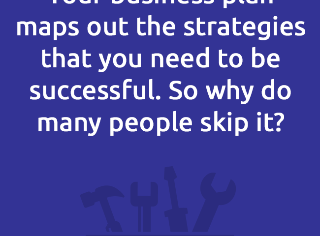 Your business planmaps out the strategies that you need to be successful. So why do many people skip it?