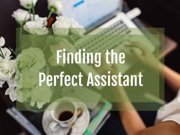 Finding the Perfect Assistant