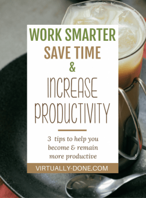 productivity, scheduling, time management, home based business, saving time, chunking tasks, to dos, office organization, increased productivity