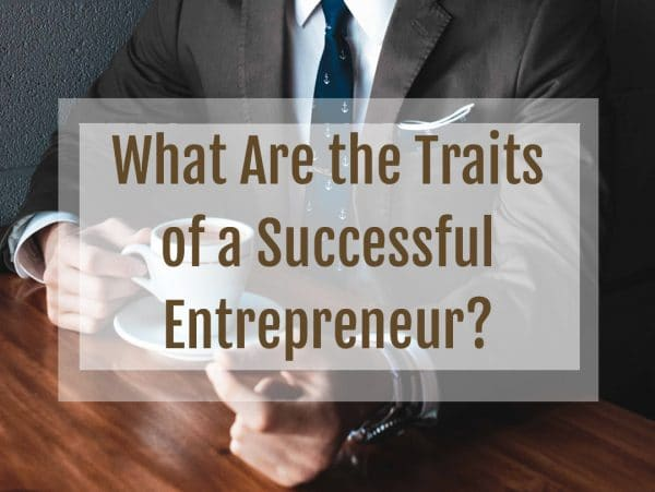 Traits of Successful Entrepreneur