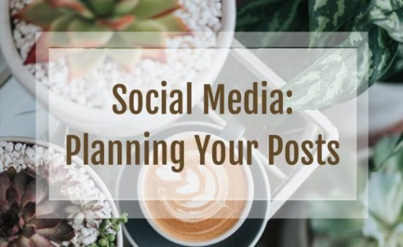 Social Media: Planning Your Posts #socialmedia #schedulingposts #socialmediatools