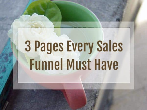 sales funnel pages, sales page, squeeze page, free offer, thank you page, confirmation page