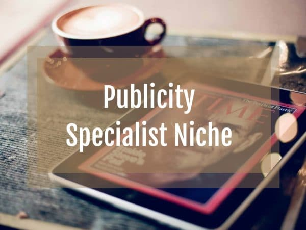 Publicity Specialist Niche