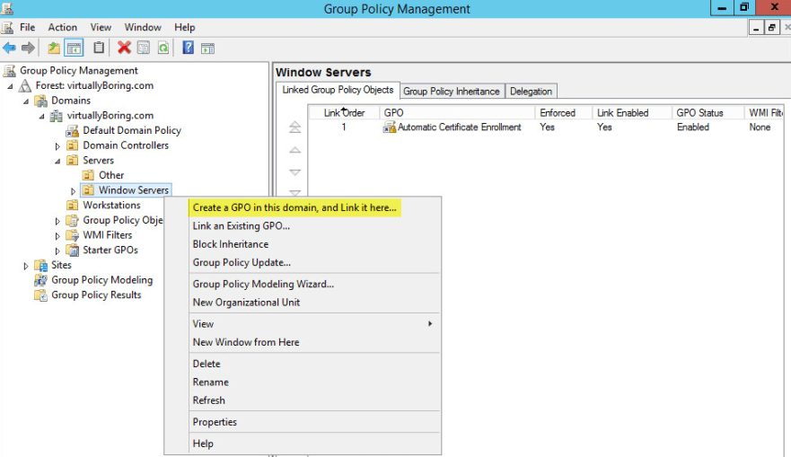 WSUS Group Policy 1 - Create a GPO in this domain