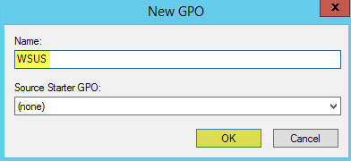 WSUS Group Policy 2 - New GPO Name