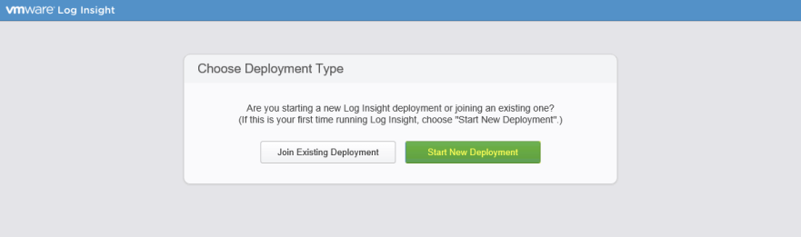 Log Insight Manager 12 - Choose Deployment Type