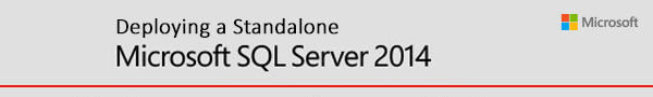 Deploying Microsoft SQL 2014 Standalone Server