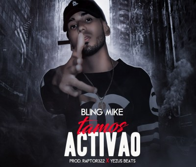 Tamos Activos – Bling Mike