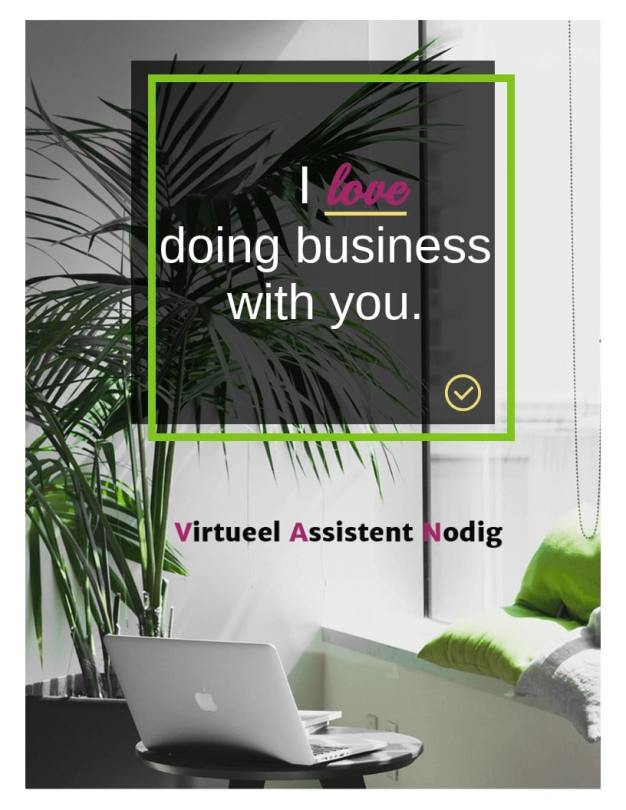 laptop met text I love doing business with you