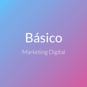 Marketing Digital Pack Básico