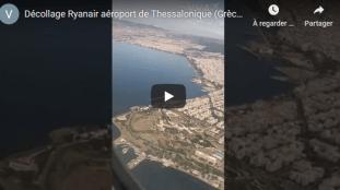 VIDÉO – Ryanair : décollage de l'aéroport de Thessalonique, en Grèce