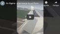 Air Algérie : magnifique atterrissage du vol Paris-Alger filmé cette semaine