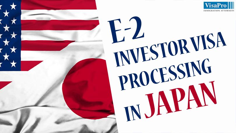 How To Apply For E2 Investor Visa In Japan Visapro