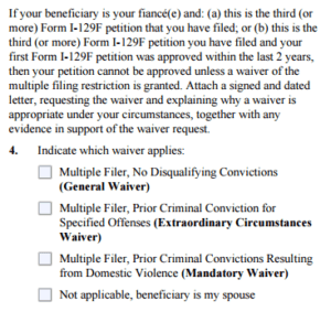 If you are a multiple filer of the i-129f, then you must ask for a waiver even if you don't have a criminal record