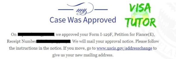 USCIS notification of online case status and I-797 letter indicate your I-129f fiance visa petition was approved