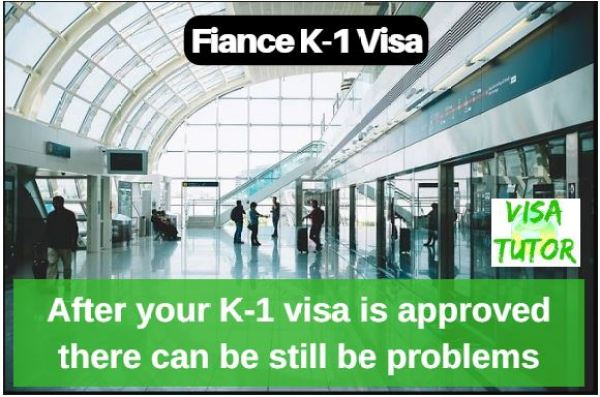 Customs and Immigration will review your documents when a k-1 visa applicant enters the border
