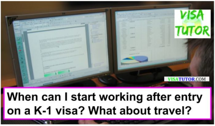 When can I start working after coming to the US with a K-1 visa?
