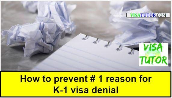 How to prevent the # 1 reason for fiance K-1 visa denial