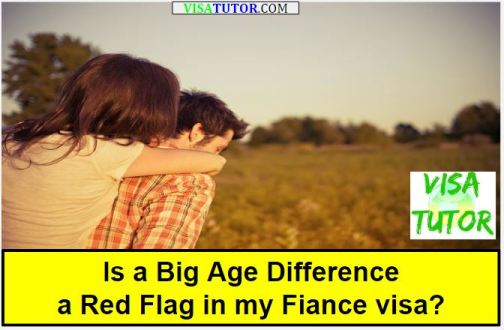 Is a big age difference a red flag in my fiance k-1 visa case? will we be denied?