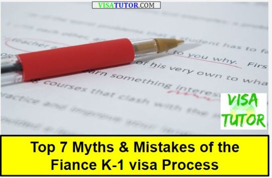 What are the top myths and mistakes people make during the fiance k-1 visa process?