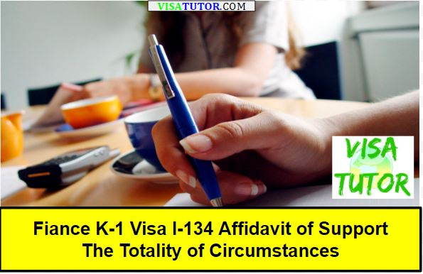 What is the totality of circumstances for the I-134 Affidavit of Support