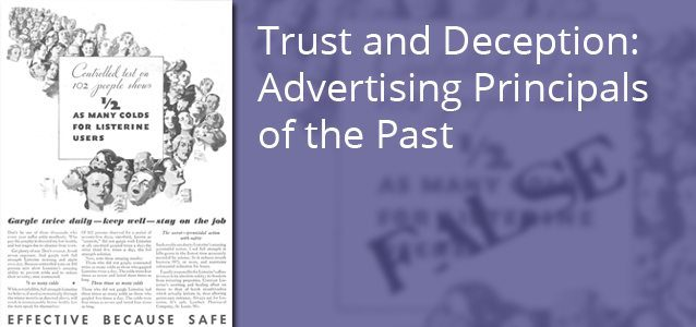 Trust and Deception: Advertising Principals of the Past