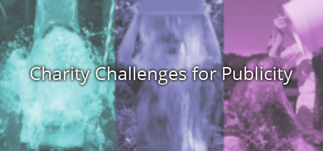 Charity Challenges for Publicity