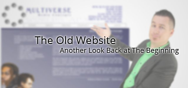 The Old Website: Another Look Back to the Beginning