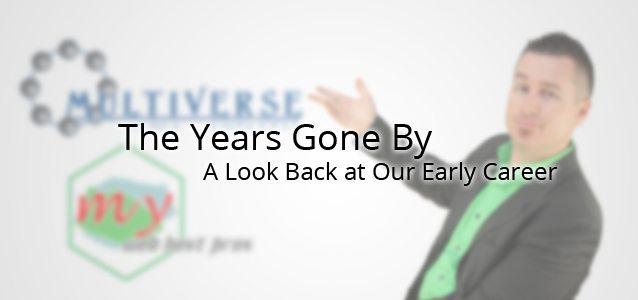 The Years Gone By: A Look Back at Our Early Career