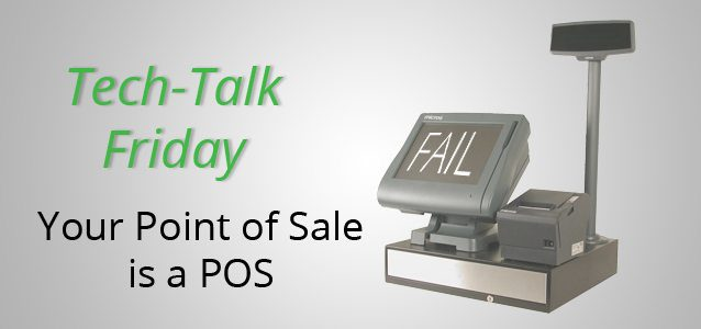 Your Point of Sale is a POS