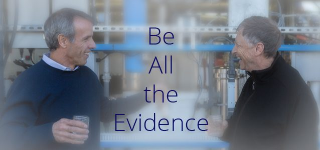Be All the Evidence