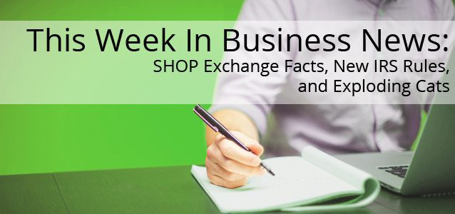 This Week in Business News: SHOP Exchange Facts, New IRS Rules, and Exploding Cats