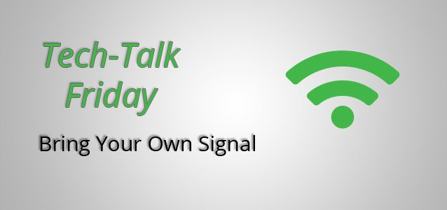 Bring Your Own Signal