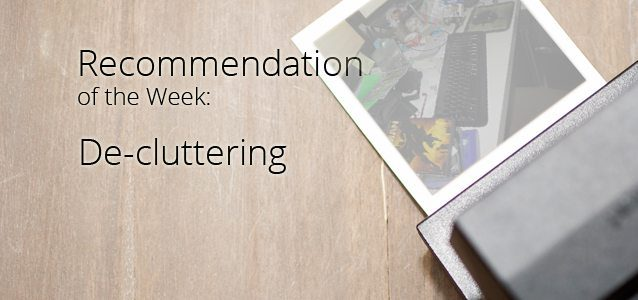 Recommendation of the Week: De-cluttering