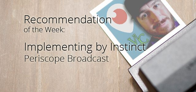 Recommendation of the Week: Implementing by Instinct