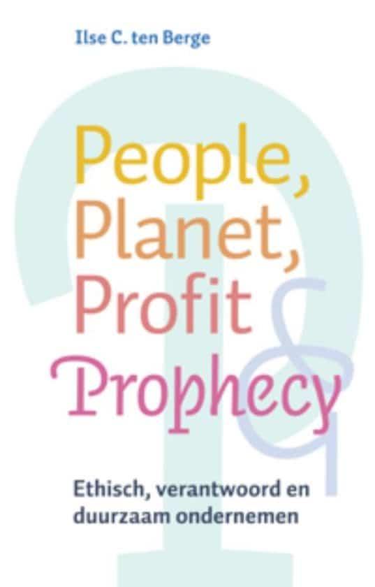People, Planet, Profit, Prophecy
