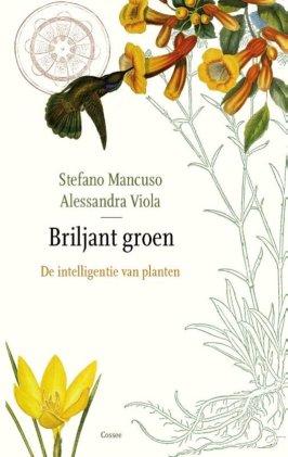 briljant groen de intelligentie van planten stefano mancuso