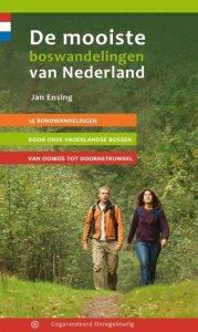 de mooiste boswandelingen van nederland jan ensing